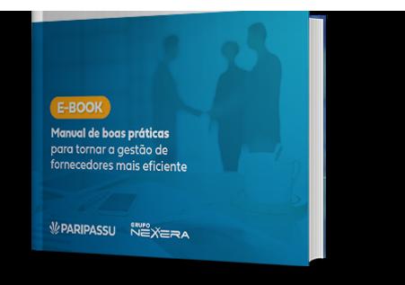 Ebook- Manual de boas práticas para tornar a gestão de fornecedores mais eficiente - Paripassu